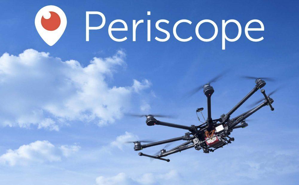periscope-drone-live